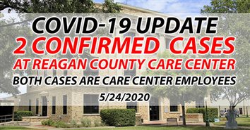 Two Reagan County Care Center Employees Test Positive For COVID-19